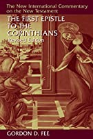 The First Epistle to the Corinthians (New International Commentary on the New Testament)