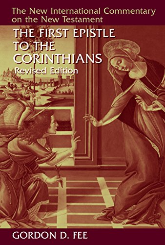 Download The First Epistle to the Corinthians (New International Commentary on the New Testament) 0802871364