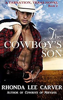 The Cowboy's Son (Tarnation, Texas Book 2) by [Carver, Rhonda Lee]