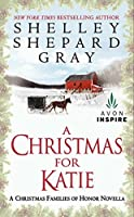 A Christmas for Katie: A Christmas Families of Honor Novella (A Families of Honor Novella) [並行輸入品]