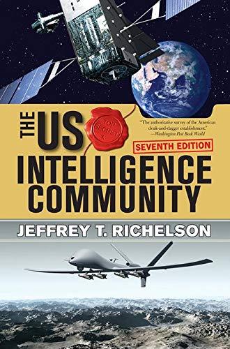 Download The U.S. Intelligence Community 0813349184