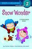 Snow Wonder (Step into Reading)