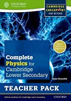 Complete Physics for Cambridge Secondary 1 Teacher Pack: For Cambridge Checkpoint and beyond by Helen Reynolds(2014-11-01)