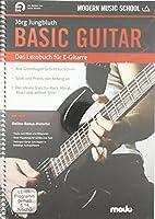 Basic Guitar: Das neue Lernbuch fuer E-Gitarre. Gitarre