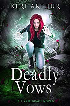 Deadly Vows (The Lizzie Grace Series Book 6) by [Arthur, Keri]