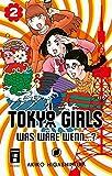 Tokyo Girls 02: Was waere wenn...?