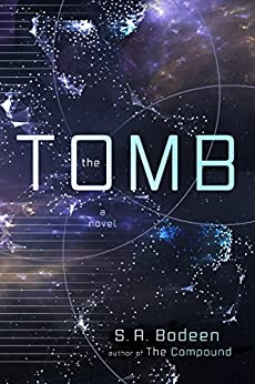 The Tomb: A Novel by [Bodeen, S. A.]