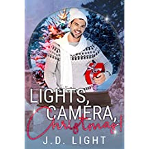 Lights, Camera, Christmas!: A Snow Globe Christmas Book 10