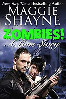 Zombies! A Love Story by [Shayne, Maggie]