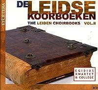 Various: Leidse Koorboeken Vol 2