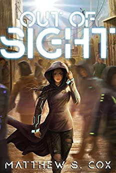 Out of Sight (Progenitor Book 1) by [Cox, Matthew S.]