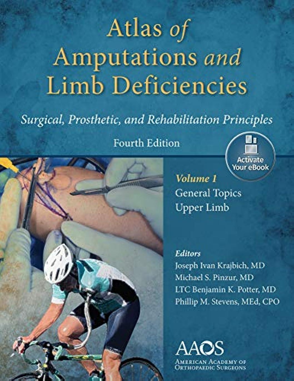 レオナルドダ運河パンツAtlas of Amputations & Limb Deficiencies, 4th edition: Print + Ebook with Multimedia