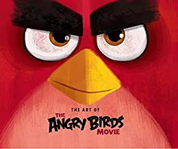 [Sorensen, Jim]のAngry Birds: The Art of the Angry Birds Movie