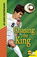 Chasing the King (Av2 Audio Chapter Books)