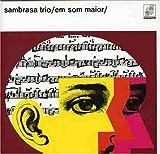 Sambrasa Trio Em Som Maior
