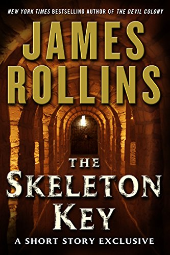Download The Skeleton Key: A Short Story Exclusive (Sigma Force Series) (English Edition) B0050CNY10