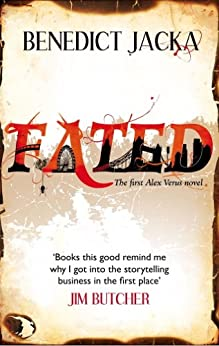 Fated: The First Alex Verus Novel from the New Master of Magical London by [Jacka, Benedict]