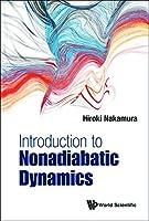 Introduction to Nonadiabatic Dynamics