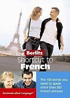 Berlitz: Shortcut to French (Berlitz Shortcut)