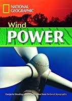 Wind Power + Book with Multi-ROM: Footprint Reading Library 1300 (National Geographic Footprint)