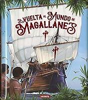 Magallanes, La Vuelta al Mundo