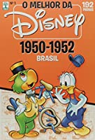 O Melhor da Disney no Brasil em 1950-1951-1952