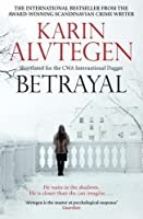 Betrayal by Karin Alvtegen(2011-06-01)