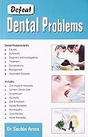 Defeat Dental Problems
