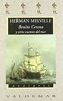 Benito Cereno y otros cuentos del mar