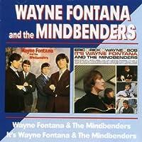 Wayne Fontana & The Mindbenders by WAYNE FONTANA (2002-06-25)