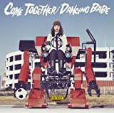 COME TOGETHER♪MONOBRIGHTのCDジャケット