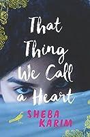 That Thing We Call a Heart【洋書】 [並行輸入品]