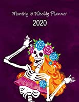Monthly & Weekly Planner: Monthly and Weekly Planner Organizer: 1 Year Calendar Agenda Organizer Diary Planner. Cute Skull Cover Design