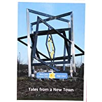 Tales from a New Town: Anthology of Works by Skelmersdale Writers' Group (English Edition)