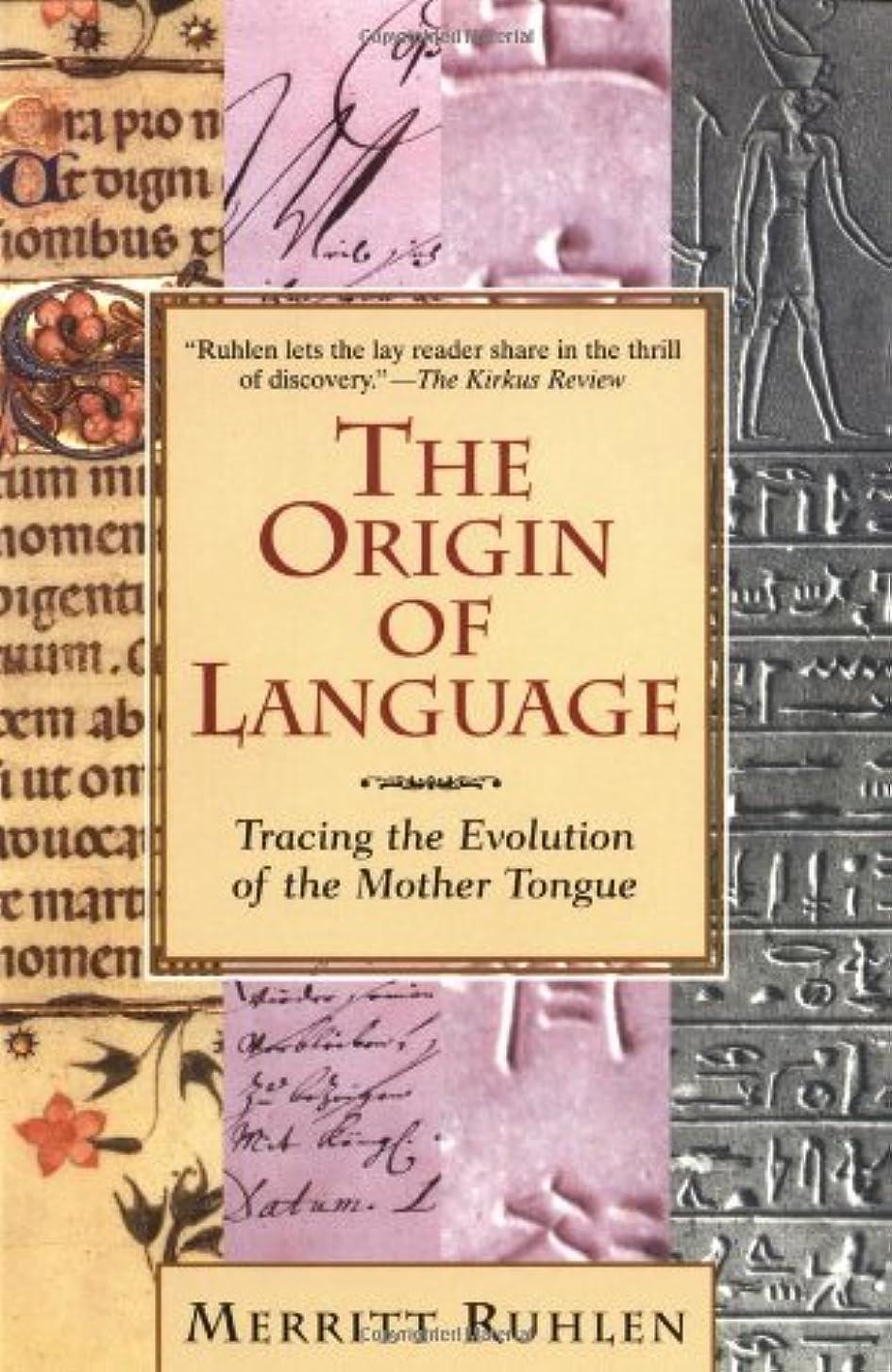 ビヨンリズムドラッグThe Origin of Language: Tracing the Evolution of the Mother Tongue