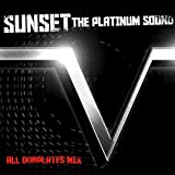 "SUNSET the platinum sound ""V"""