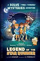 Legend of the Star Runner (Timmi Tobbson Adventure)