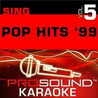Sing Pop Hits '99 Vol. 5 [KARAOKE]