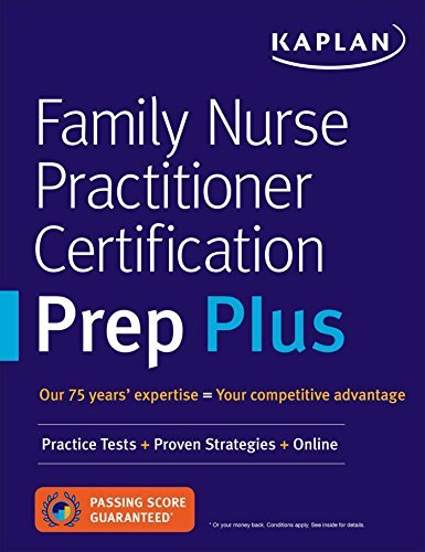Family Nurse Practitioner Certification Prep Plus: Practice Tests + Proven Strategies + Online (Kaplan Test Prep) (English Edition)