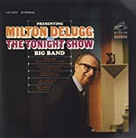 Presenting Milton Delugg & Tonight Show Big Band