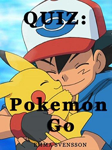 QUIZ: Pokemon  Go (English Edi...