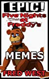 Epic Five Nights At Freddy's Memes (English Edition)