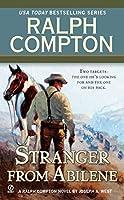 Ralph Compton the Stranger From Abilene (A Ralph Compton Western)