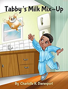 Tabby's Milk Mix-Up: Children's Animal Action and Adventure, Ages 3 to 5 (Alfred's Adventures Book 1) by [Davenport, Dr. Charlotte R.]