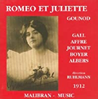 Gounod;Romeo Et Juliette