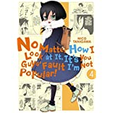 No Matter How I Look at It, It's You Guys' Fault I'm Not Popular!, Vol. 4 (No Matter How I Look at It, It's You Guys' Fault I