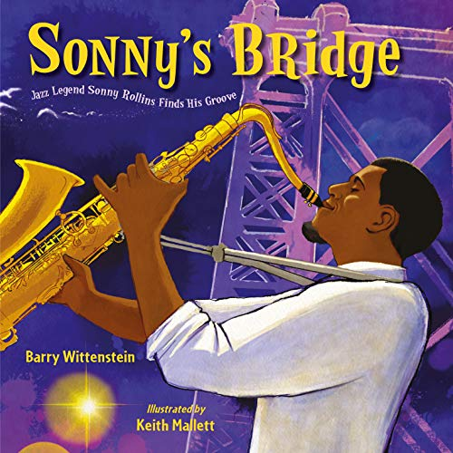 Sonny's Bridge: Jazz Legend Sonny Rollins Finds His Groove (English Edition)