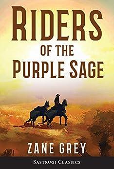 [Grey, Zane]のRiders of the Purple Sage (Annotated) (English Edition)