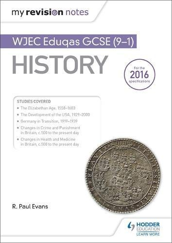 My Revision Notes: WJEC Eduqas GCSE (9-1) History (English Edition)