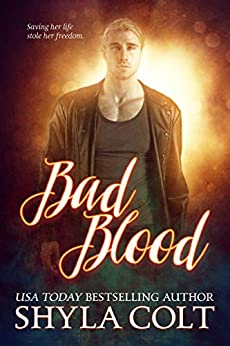 Bad Blood by [Colt, Shyla]